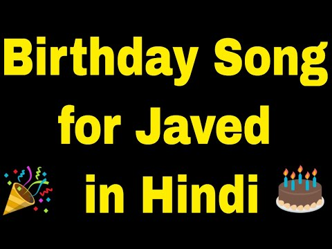 Birthday Song for Javed - Happy Birthday Song for Javed
