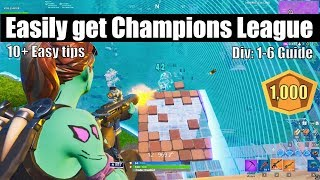 How To Easily Get Champions League In Fortnite! Division 1-7 Tips (Division 6 - Contenders guide)