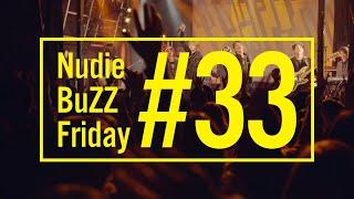 BuZZ / #33 Nudie BuZZ Friday