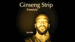 Ro'elkis-Ginseng Strip [Freestyle/Yung Lean]