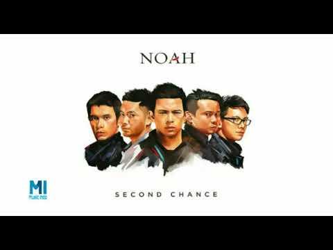 NOAH - Dibelakangku (New Version Second Chance)