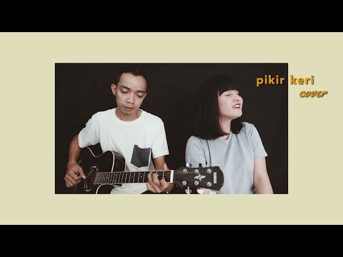 Pikir keri cover - Savira Razak ft. Joe