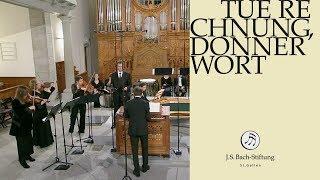 J.S. Bach - Workshop on cantata BWV 168 - Tue Rechnung, Donnerwort (J. S. Bach Foundation)
