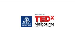 Made Possible by Melbourne at TEDx Melbourne 2019