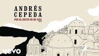 Andrés Cepeda - Por El Resto De Mi Vida (Version Salsa) (Cover Audio)