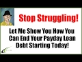 Payday Loan Debt Relief - Right Here Right Now