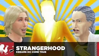 Strangerhood - Dreams Do Come True - Season 2, Episode 4