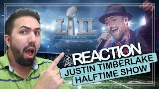 REACTION || Justin Timberlake @ Super Bowl LII Halftime Show 2018