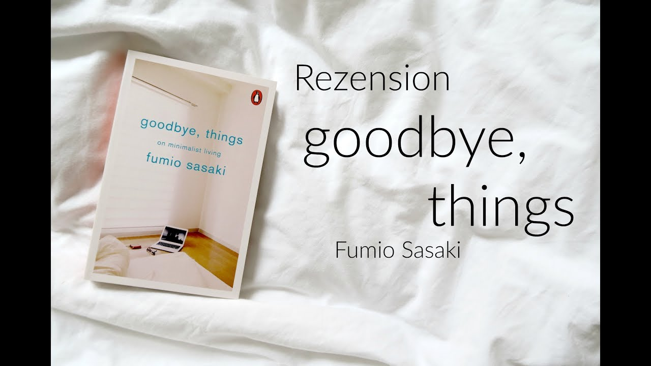 goodbye things on minimalist living