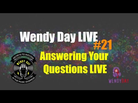 LIVE With Wendy Day #021 | Answering Your Questions Live