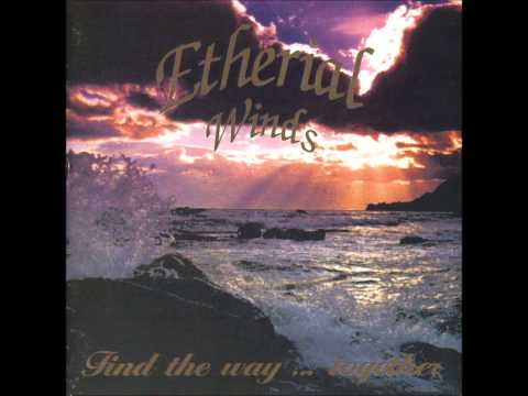 Etherial Winds - Can't You Sleep?