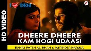 Dheere Dheere Kam Hogi Udaasi | I Love Desi | Vedant Bali & Priyanka Shah