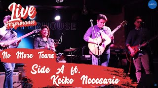 Side A - No More Tears feat. Keiko Necesario (Live)