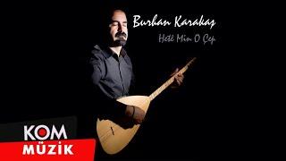 Burhan Karakaş - Hesreta Mi / @Kommuzik