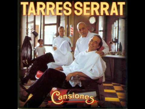 Joan Manuel Serrat  - Tarres