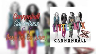 Cannonball - EP (Audio) with Track Select! ft. XFactor Performances! SuperBass, ET and Dont Let Go!