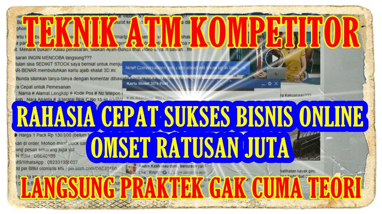 Cara Cepat Sukses Bisnis Online Teknik ATM Kompetitor ...
