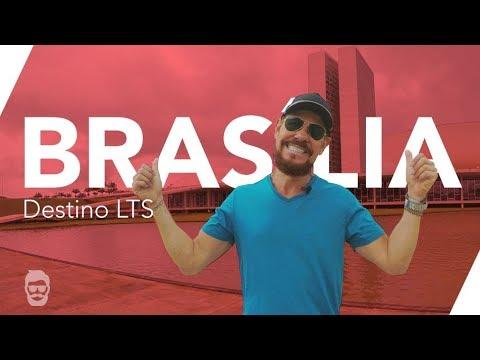 Brasília: Escapadinha | LTS