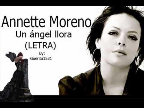 Annette moreno un angel llora letra youtube for Annette moreno y jardin un angel llora