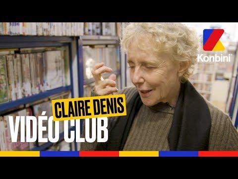 Claire Denis - Vidéo Club