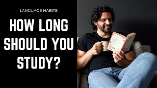 How Long Should Y๐u Study A Language Each Day? | Polyglot Language Learning Tips