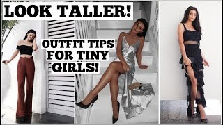 HOW TO: LOOK TALLER   Outfits for FUN-SIZED Girls!
