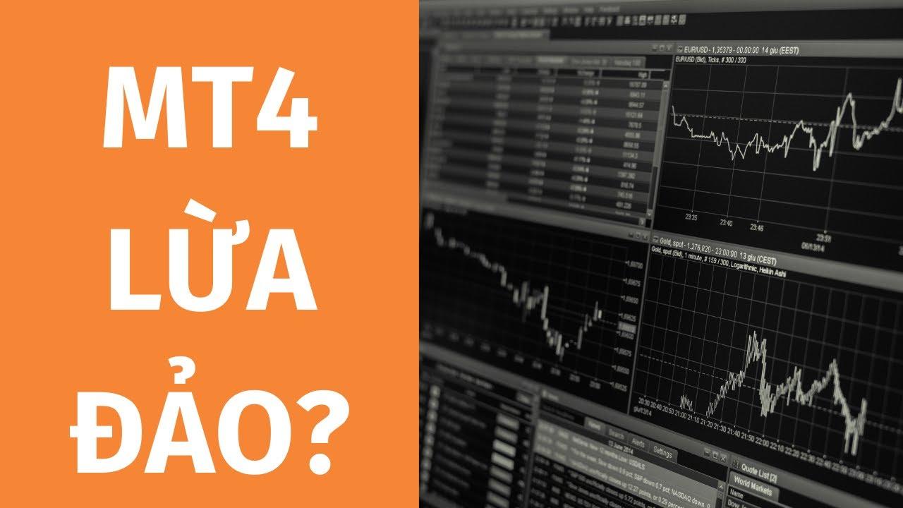 MT4 lừa đảo trader??? - YouTube