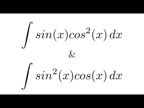 Integral of sin(x)cos^2(x) & Integral of sin^2(x)cos(x) (substitution)