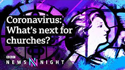 Coronavirus and the Church of England - BBC Newsnight