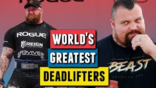 The World's Greatest Deadlifters