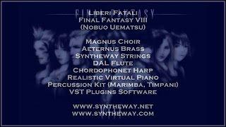 Liberi Fatali (Final Fantasy 8) Magnus Choir, Brass, Strings, Flute, Harp, Piano, Timpani VST