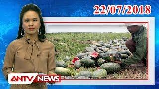 Bản tin Kinh tế và tiêu dùng mới nhất ngày 22/07/2018 | Tin tức | Tin nóng mới nhất | ANTV