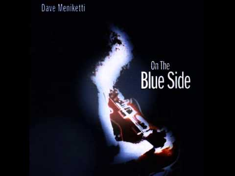 DAVE MENIKETTI - MAN'S WORLD