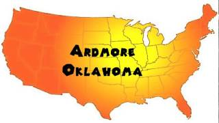 How to Say or Pronounce USA Cities — Ardmore, Oklahoma