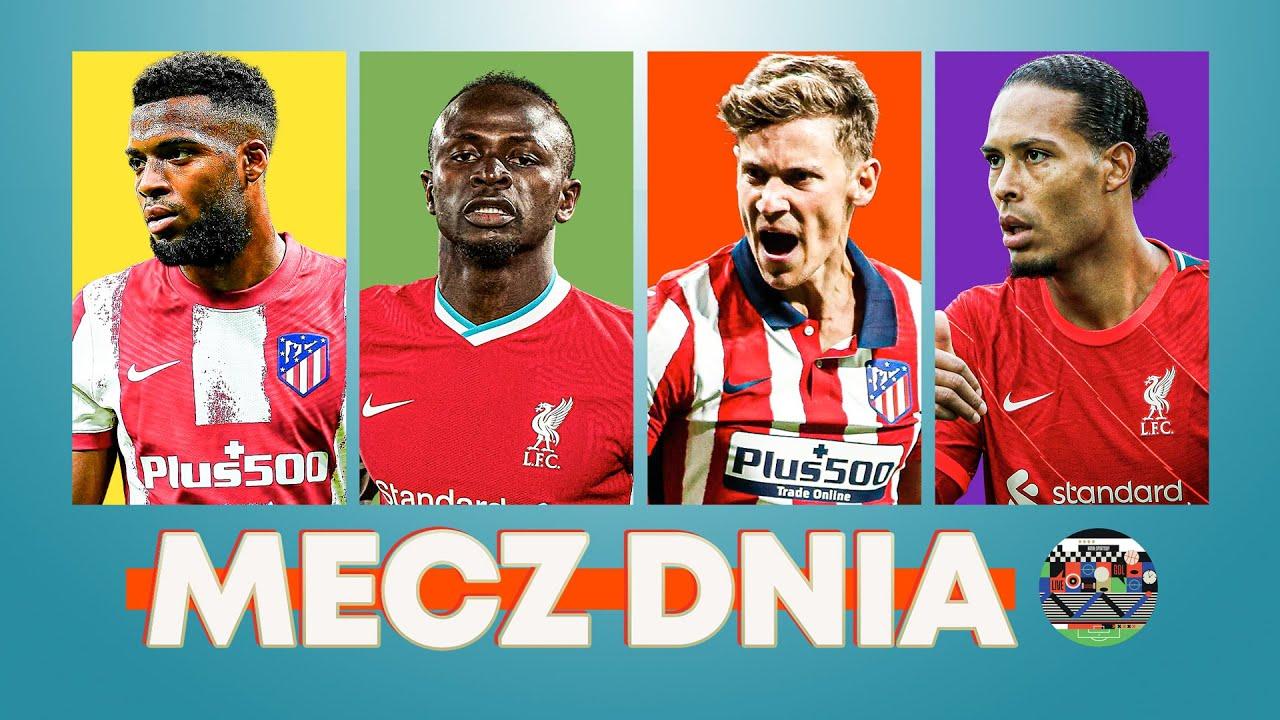 Download MECZ DNIA #40 - ATLETICO VS LIVERPOOL: STARCIE NA SZCZYCIE GRUPY B - SMOKOWSKI, ZACHODNY I PIECHOTA