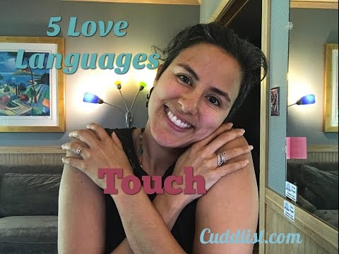 Cuddlist Chronicles: The 5 Love Languages - TOUCH! Touch is a Love Language!