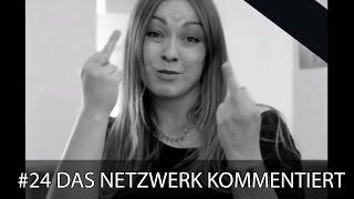 Das Netzwerk kommentiert #24