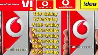 #vi Vodafone idea recharge plan unlimited call 49,79,129,149,199,249,399,599, in Tamil aasann