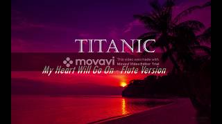 Titanic - My Heart Will Go On (Flute Version) by Karin Leitner