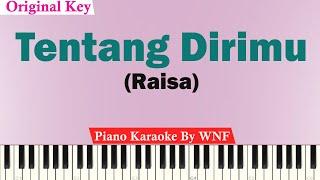 Raisa Tentang Dirimu Karaoke Piano Original Key