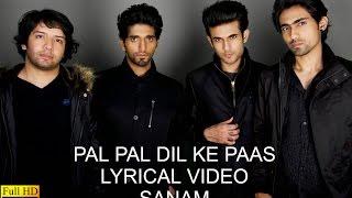 LYRICAL: Pal Pal Dil Ke Paas   Lyrical Video   Sanam