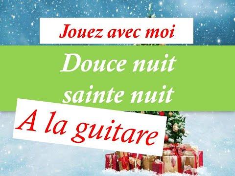DOUCE NUIT SAINTE NUIT -TUTO GUITARE - COVER - CHANT DE NOEL +PARTITION