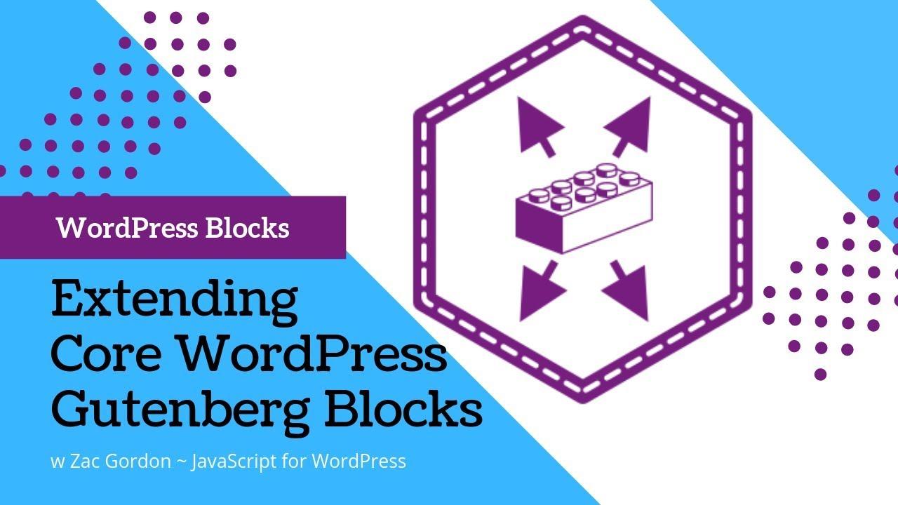 Extending WordPress Blocks with JavaScript (and PHP) Block