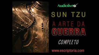 A arte da guerra, Sun Tzu. Audiolivro, capitulo 2.