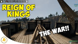 THE WAR!!! - Reign of Kings