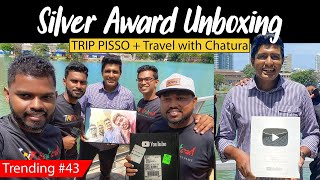 YouTube Silver Play Button Unboxing  | TRIP PISSO with @Travel With Chatura Thumbnail
