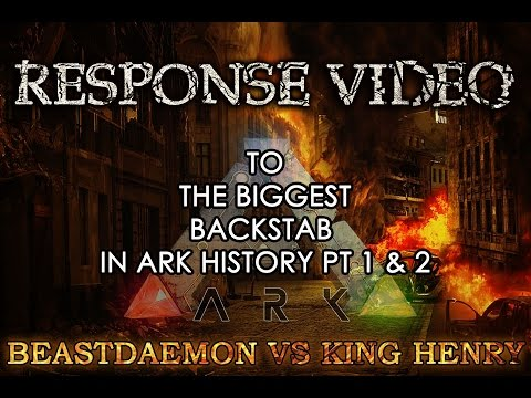 Response to the biggest back stab in ark history 1 & 2