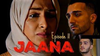 JAANA   Episode 11   Sham Idrees