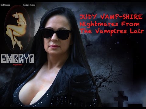 Embryo _ Judy Vamp Shire's _ Nightmares From The Vampires Lair
