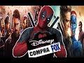 ¡Notición!! DISNEY COMPRA FOX Los 4 FANTÁSTICOS, los X-MEN, DEADPOOL y los Avenger en Marvel Studios